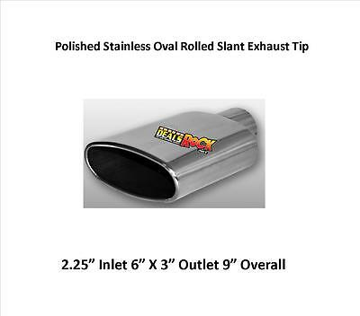 """Brand New Polished Stainless Rolled Oval Slant Exhaust Tip 2 1/4"""" IN 6"""" X 3"""" 9""""L"""
