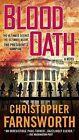 Blood Oath by Christopher Farnsworth (Paperback / softback)