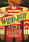 Wild Boy by Rob Lloyd Jones (Paperback / softback, 2015)