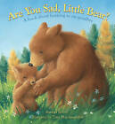 Are You Sad, Little Bear?: A Book About Learning to Say Goodbye by Rachel Rivett (Hardback, 2009)