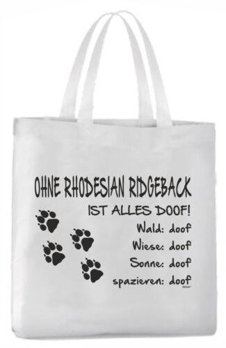 Tragetasche Ohne Rhodesian Ridgeback ist alles doof! 45x42cm  Hund