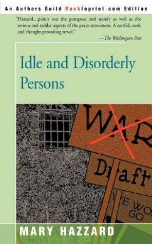 Idle and Disorderly Persons by Mary Hazzard (2001, Paperback)