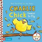 Charlie Chick Learns to Fly by Nick Denchfield (Hardback, 2016)