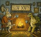 Slow Down [Digipak] by Carey Dyer (CD)