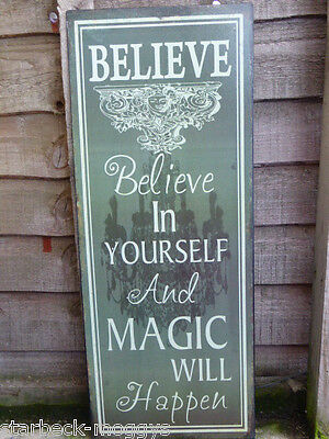 SHABBY VINTAGE SIGN PLAQUE BELIEVE IN YOUR SELF MAGIC CHIC LARGE WALL HANGING