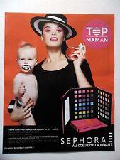 PUBLICITE-ADVERTISING :  SEPHORA Top Maman  2016 Palette Color Maquillage