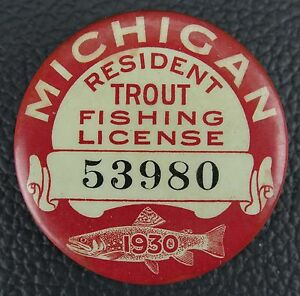 Vintage 1930 michigan resident trout fishing pinback for How much is a wisconsin fishing license