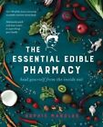 The Essential Edible Pharmacy: Heal Yourself from the Inside Out by Sophie Manolas (Paperback, 2016)