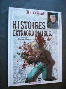 PIERRE-BELLEMARE-HISTOIRES-EXTRAORDINAIRES-T-1-en-Bd-TBE