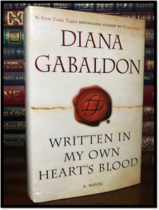 Written-In-My-Own-Heart-039-s-Blood-SIGNED-by-DIANA-GABALDON-New-Outlander-HB-8