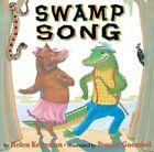 Swamp Song by Helen Ketteman (Paperback, 2014)
