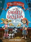 The Jolley-Rogers and the Ghostly Galleon by Jonny Duddle (Paperback / softback, 2016)