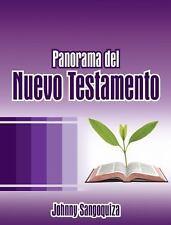 Panorama Del Nuevo Testamento by Johnny Sangoquiza (2015, Paperback)