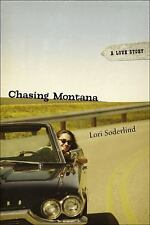 Chasing Montana: A Love Story-ExLibrary