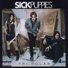 Tri-Polar von Sick Puppies (2011)