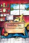 Holiday, Inc. by MR Anthony T Caruso (Paperback / softback, 2013)