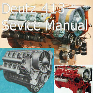 deutz 413 engine manual workshop manual 6 to 12 cyl deutz 413 rh ebay com Deutz Tractors Deutz Tractors