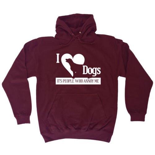 discount I LOVE DOGS PEOPLE ANNOY ME HOODIE pet cats dogs hoody funny birthday gift 123t for cheap