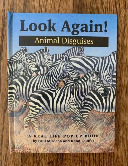 Look Again!: Animal Disguises : A Real Life Pop-Up Book By Paul Mirocha