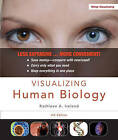 Visualizing Human Biology by Kathleen A Ireland (Loose-leaf, 2012)