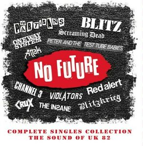 No Future Complete Singles Collection: Sound Of UK 82 / Various [New CD] UK -