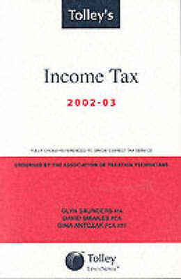 Tolley's Income Tax 2002-03: Main Annual by Saunders, Glyn, Smailes, David, Ant