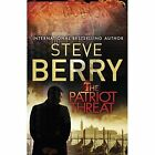 The Patriot Threat by Steve Berry (Paperback, 2016)