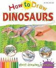 How to Draw Dinosaurs: Start Drawing in Seconds by Steve Capsey (Paperback / softback, 2015)