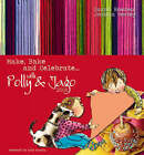 Make, Bake and Celebrate: With Polly and Jago: 2008 by Sarah Rowden (Paperback, 2007)