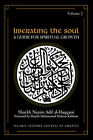 Liberating the Soul: A Guide for Spiritual Growth: v. 2 by Shaykh Nazim Adil Al-Haqqani (Paperback, 2002)