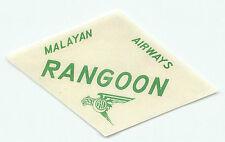 SINGAPORE MALAYAN AIRWAYS TO RANGOON VINTAGE AIRLINE LUGGAGE LABEL
