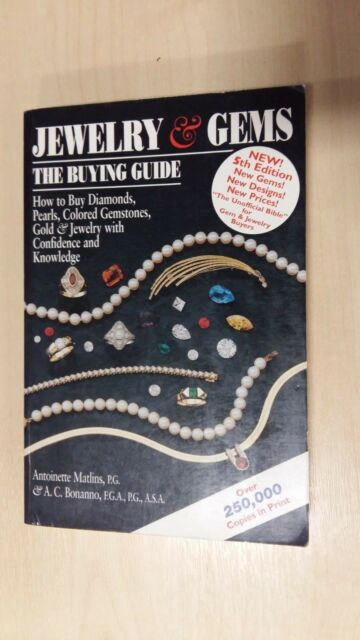 Jewelry and Gems: The Buying Guide by Antonio C. Bonanno, Antoinette L. Matlins