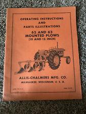 Allis Chalmers Mfg Milwaukee Operating Amp Parts 62 Snd 63 Mountdd Plows 10 Amp 20