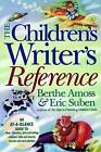 Children's Writer's Reference by Eric Suben, Berthe Amoss (Paperback / softback, 1999)
