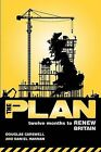 The Plan: Twelve Months to Renew Britain by Douglas Carswell, Daniel Hannan (Paperback, 2008)