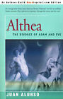 Althea: (The Divorce of Adam and Eve) by J M Alonso (Paperback / softback, 2001)