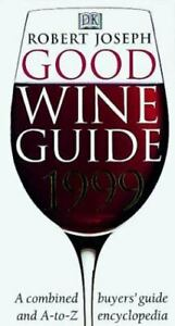 Good-Wine-Guide-1999-A-Combined-Buyers-039-Guide-and-A-to-Z-Encyclopedia