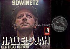 LP--KURT SOWINETZ HALLELUJAH DER HUAT BRENNT