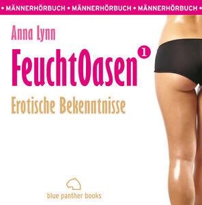 Feuchtoasen-1-Erotische-Bekenntnisse-Erotisches-Hoerbuch-MP3CD