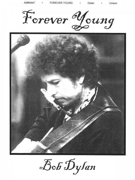 Forever Young Song By Bob Dylan Piano Vocal Sheet Music Guitar