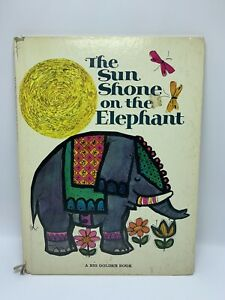 The Sun Shone on the Elephant by Gwyneth Mamlok 1967 HC A Big Golden Book