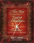 The Key to Living the Law of Attraction: The Secret to Creating the Life of Your Dreams by Jack Canfield (Paperback, 2014)