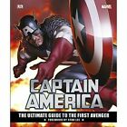 Captain America: The Ultimate Guide to the First Avenger by Daniel Wallace, Matt Forbeck, Alan Cowsill (Hardback, 2016)