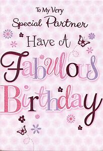 female to my special partner have a fabulous birthday card 1stp p
