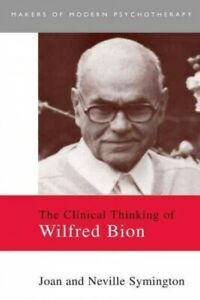 Clinical-Thinking-of-Wilfred-Bion-Paperback-by-Symington-Joan-Symington-N
