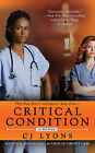 Critical Condition by C. J. Lyons (Paperback, 2011)