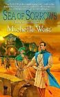Sea of Sorrows by Michelle West (Paperback, 2008)