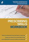 Prescribing Skills Workbook by Nicholas Norton, Daniel Norton, Elizabeth Hamilton, Rosie Furner, Jane Caisley (Paperback, 2014)