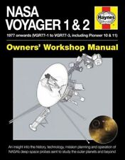 Owners' Workshop Manual: NASA Voyager 1 and 2 : 1977 Onwards (VGR77-1 to VGR77-3, Including Pioneer 10 and 11) by Christopher Riley (2015, Hardcover)