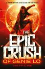 The Epic Crush of Genie Lo by F. C. Yee (2017, Hardcover)